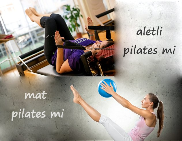 Aletli Pilates mi Mat Pilates mi?